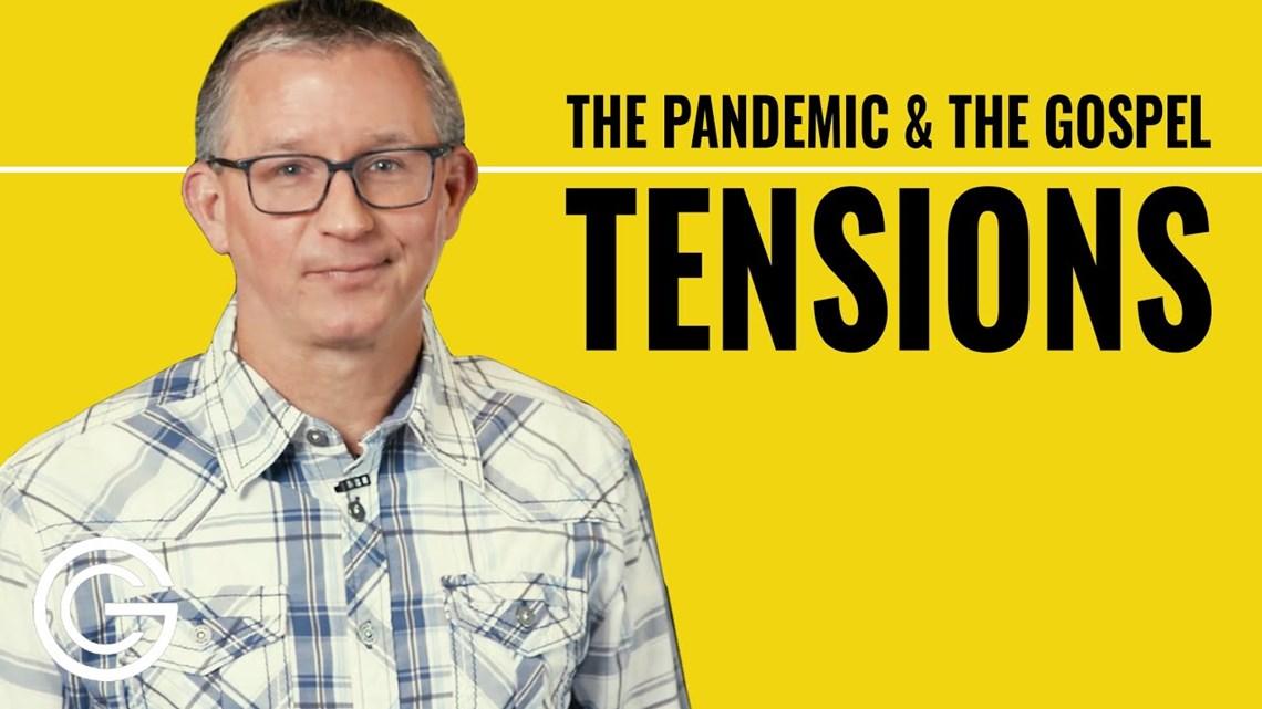 Pandemic & the Gospel